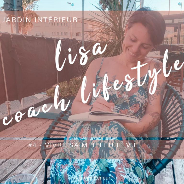 Lisa Gounon, coach lifestyle, invitée du podcast Jardin Interieur