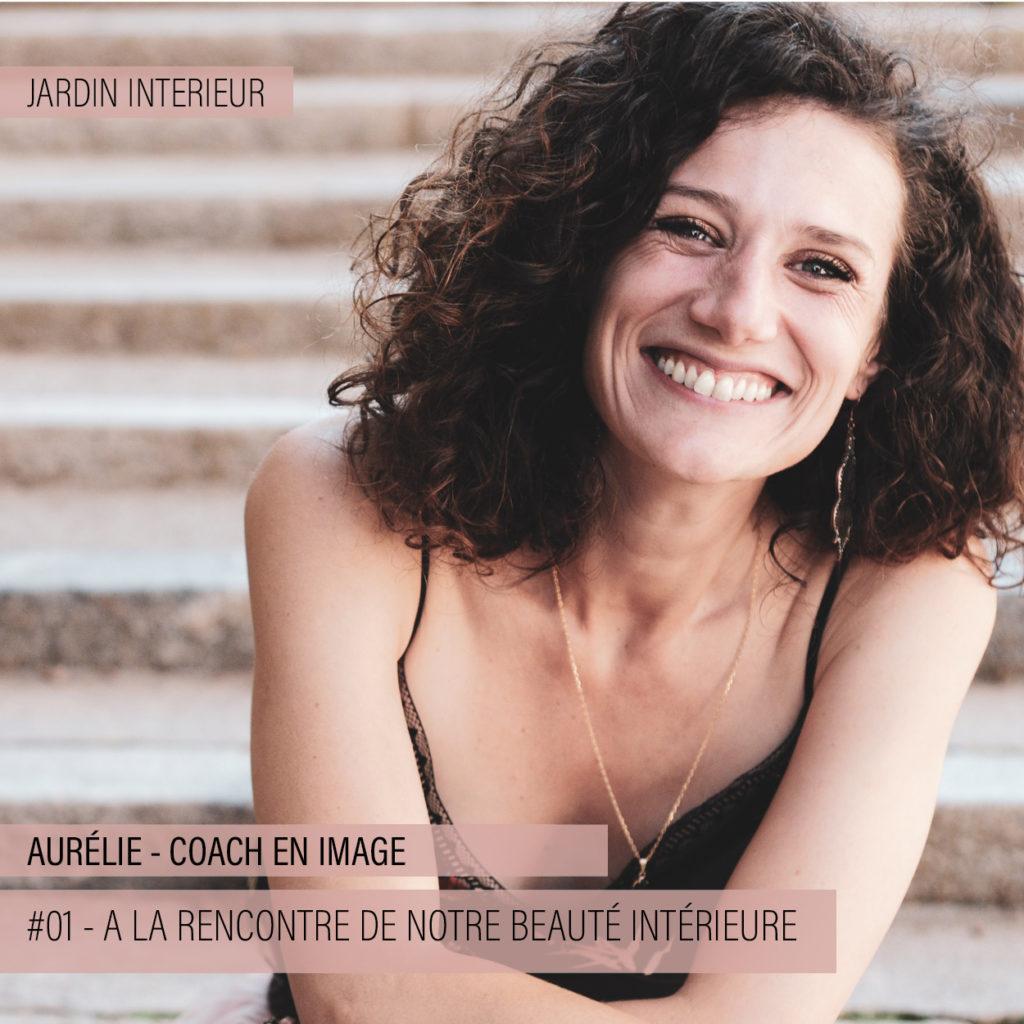 aurélie bourdin, invitée du podcast Jardin Intérieur