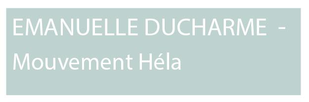Emanuelle Ducharme Mouvement Hela