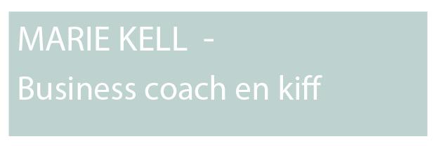 Marie Kell Kiff business coach invitee du podcast connaissance de soi